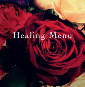 Healing Menu 赤薔薇